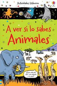 a ver si lo sabes animales usborne