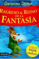 geronimo stilton regreso al reino de la fantasia