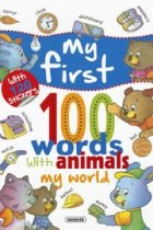 My world... with 120 stickers, my first 100 words with animals susaeta